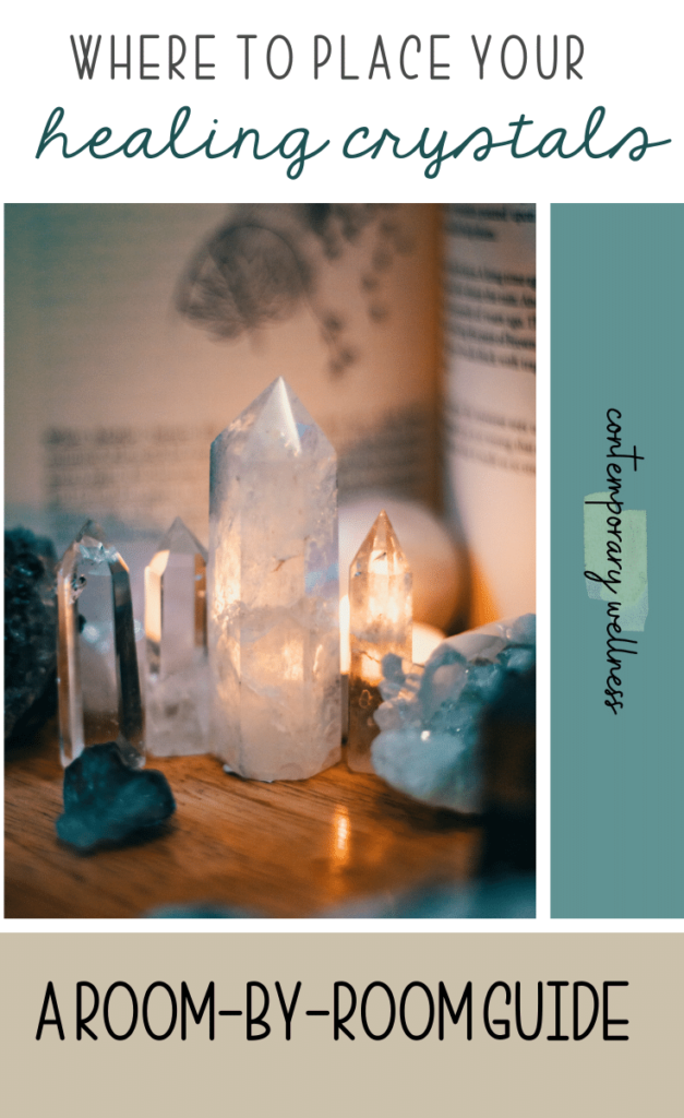 A room-by-room guide for where to place healing crystals in your home and what their benefits are.